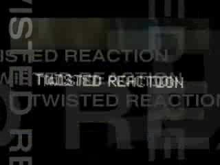 Twisted Reaction VIDEO CLIP
