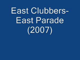 East Clubbers-east parade_2007