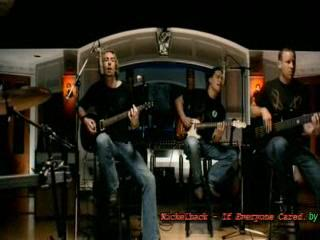 nickelback- If Everyone Cared