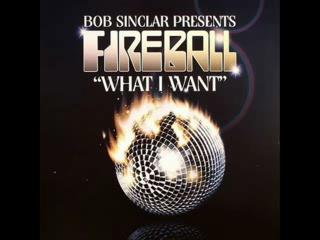 Fireball-What i want