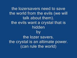 the lozersavers-episode 1