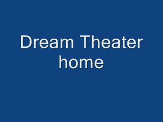 Dream Theater Home