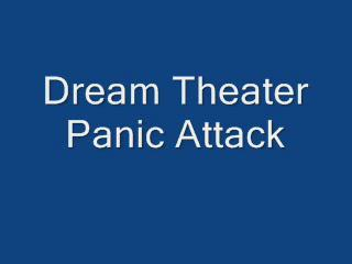 Dream Theater Panic Attack
