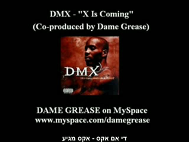 DMX- X Is Coming HebSub מתורגם