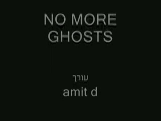 NO MORE GHOSTS