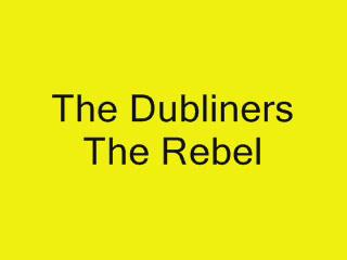 The Dubliners - The Rebel