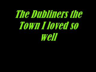 The Dubliners-The Town I loved
