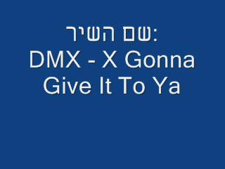 DMX - X Gonna Give It To Ya