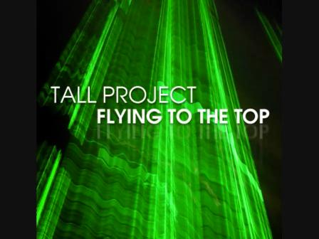 FLYING TO THE TOP-TALL PROJECT