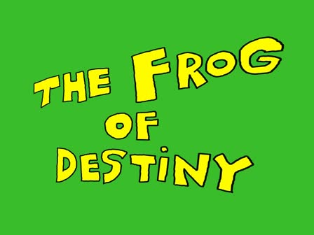 Frog Of Destiny