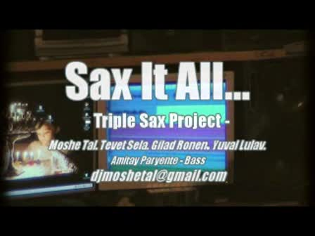 Sax It All - dj Moshe Tal