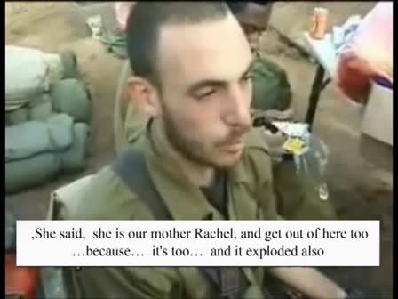 Mother Rachel testimony from IDF soldiers