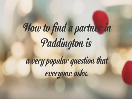 How to Find a Partner in Paddington