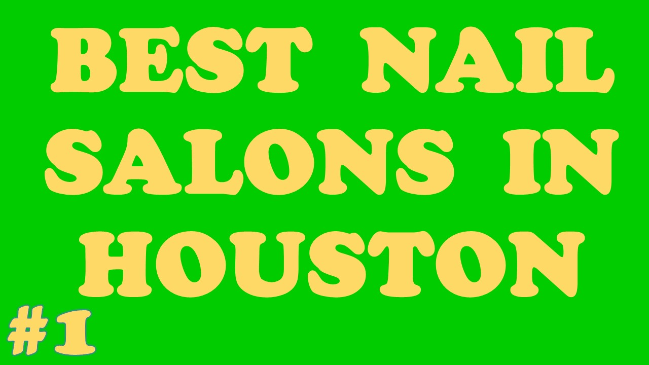 Best Nail Salons in Houston | Call Us (832) - 460 - 0200