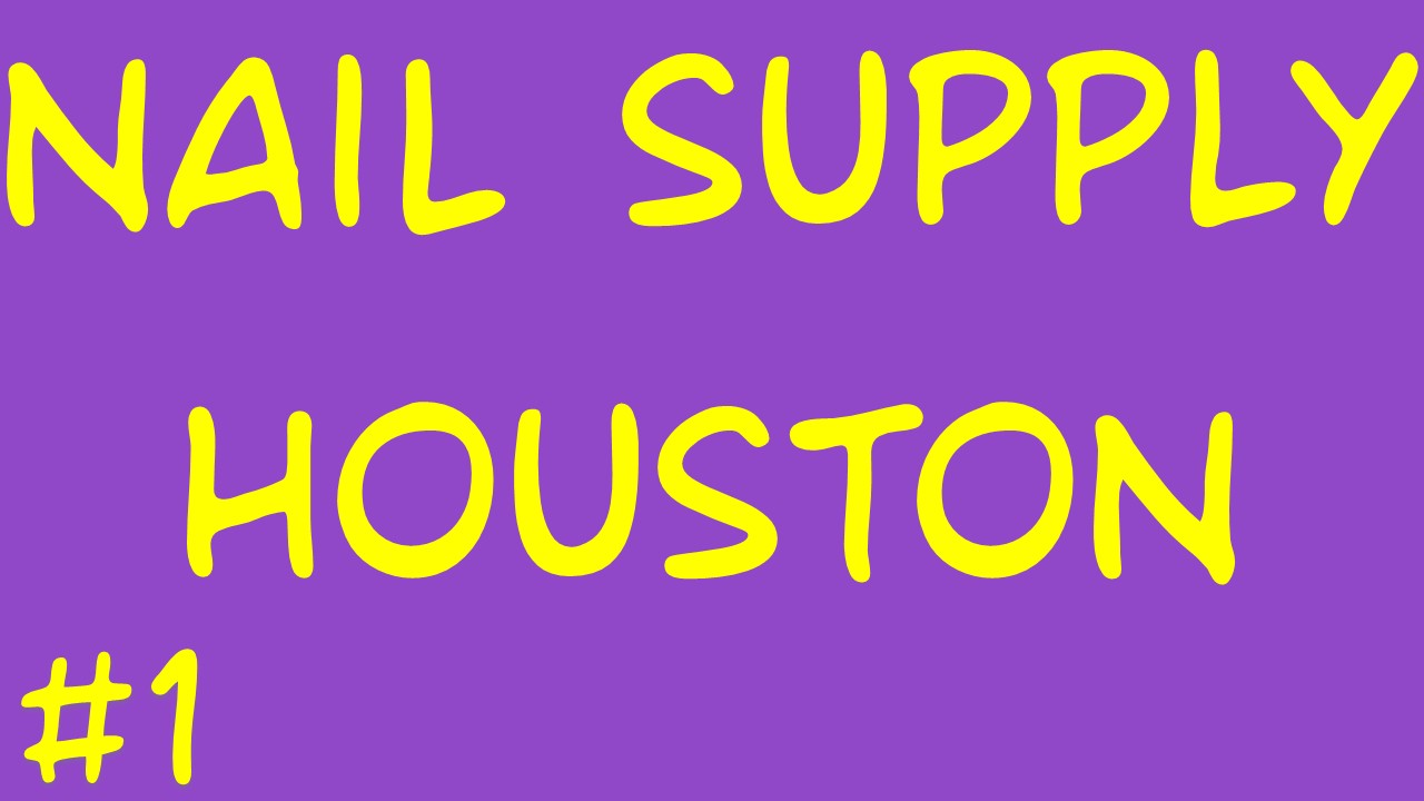 Nail Supply Houston | Call Us (832) – 460 – 0200