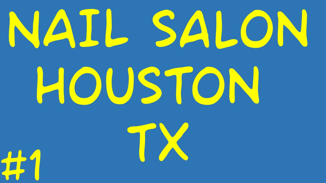 Nail Salon Houston TX | Call Us (832) – 460 - 0200